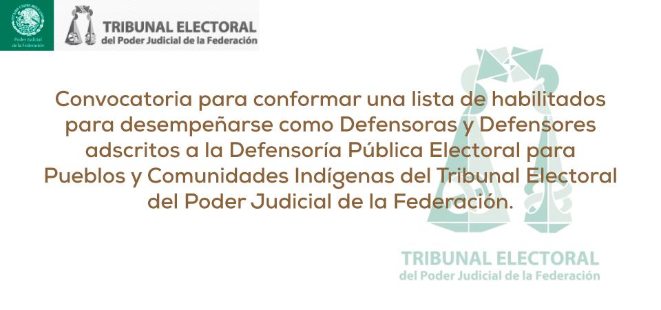 Convocatoria Defensoras y Defensores adscritos a la Defensoría Pública...