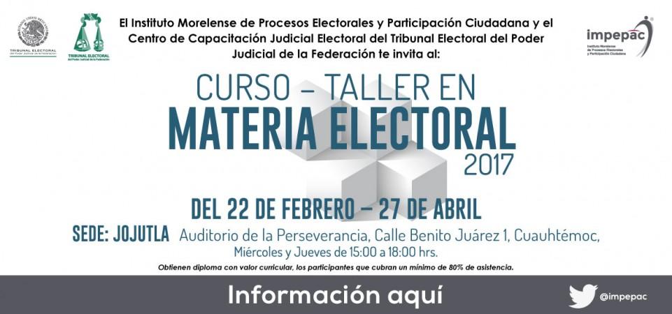 Curso Taller en Materia Electoral 2017 sede: Jojutla