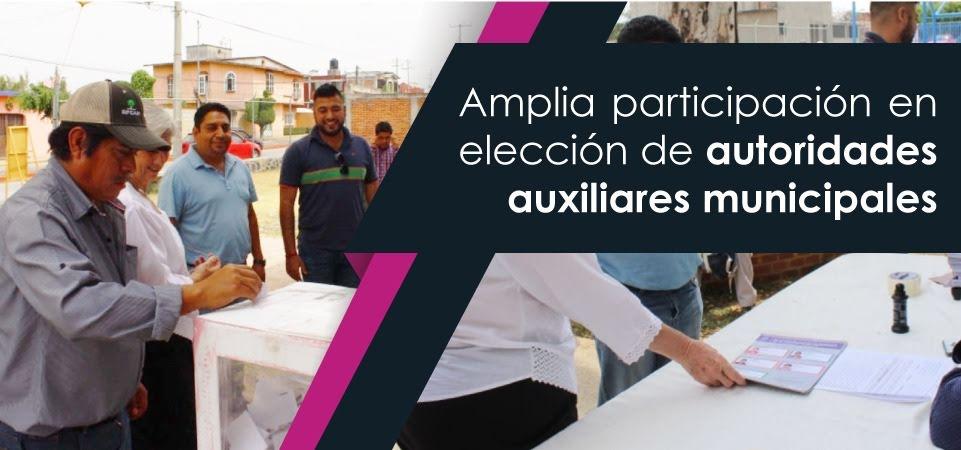 Amplia participación en elección de autoridades auxiliares municipales