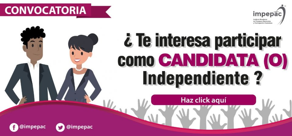 CONVOCATORIA DE CANDIDATURAS INDEPENDIENTES PARA EL PROCESO ELECTORAL...